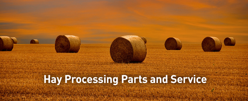 We provide hay processing parts and service